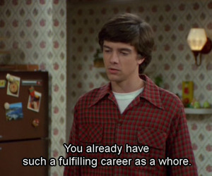 that 70s show, whore, and funny image