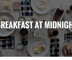 breakfast, idk, and midnight image