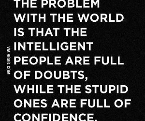 quotes, stupid, and doubt image