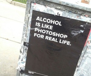 alcohol, quotes, and photoshop image