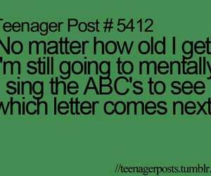 ABC, teenager post, and funny image