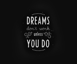 dreams, life, and quotes image