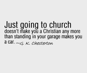 church, christian quotes, and gk chesterton image