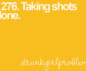 alone, Shots, and drinking image