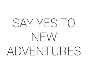 adventures, to, and yes image