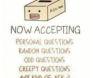 ask, bored, and 💙 image