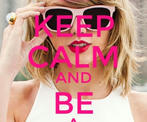 keep calm, Taylor Swift, and swiftie image