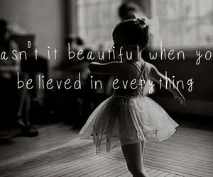 beautiful, believe, and quote image