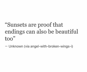 quote, endings, and sunset image