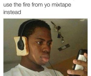 funny, mixtape, and meme image