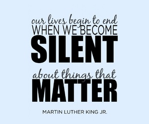 martin luther king, quotes, and silence image