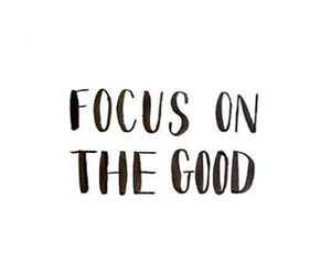 quote, good, and focus image