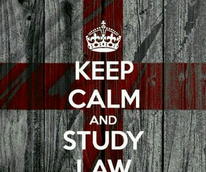 Law, keep calm and, and study law image