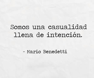 casualidad and mario bennedeti image