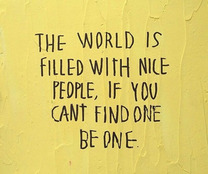 nice people, world, and quotes image