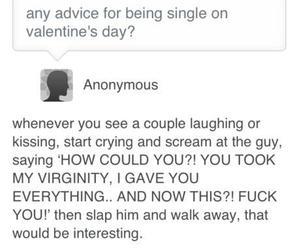 advice, fuck, and lol image