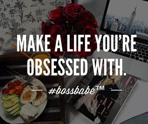 quotes, bossbabe, and motivation image