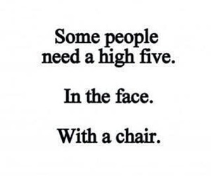 quote, high five, and chair image