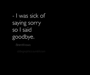 black and white, goodbye, and love quotes image