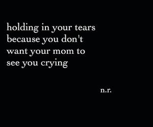 sad, cry, and mom image