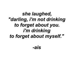 quotes, forget, and drinking image