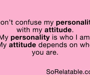 personality, attitude, and quote image