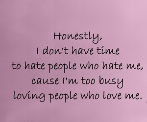 hate, busy, and honestly image