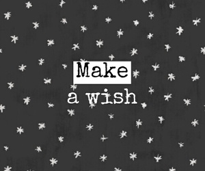 wish, quotes, and Dream image