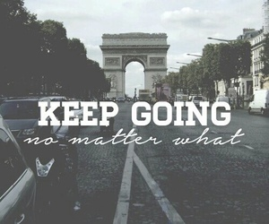 motivation, keep going, and quote image