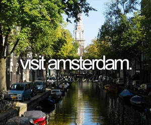 amsterdam, travel, and bucket list image