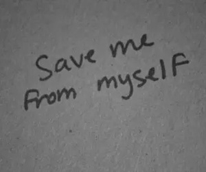Save Me, myself, and quotes image