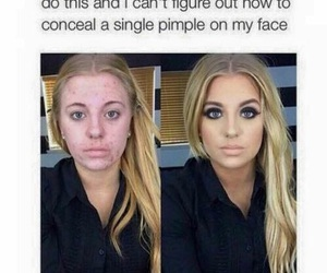 makeup, funny, and PIMPLES image