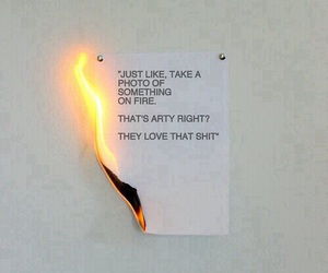 fire, art, and quote image