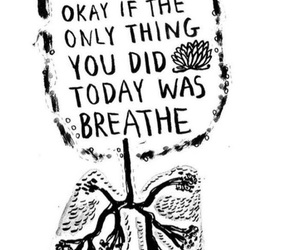 breathe, quotes, and words image