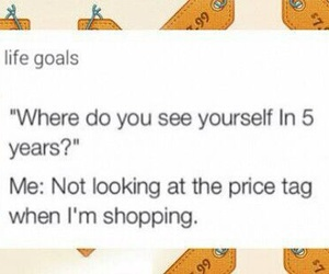 funny, goals, and shopping image