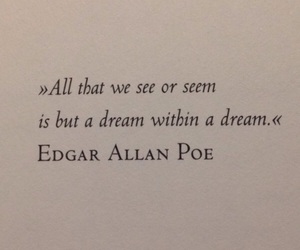 Dream, edgar allan poe, and quote image