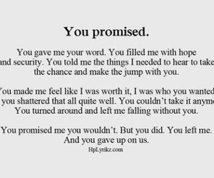 broken, promises, and love image
