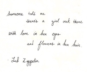 quotes, flowers, and led zeppelin image