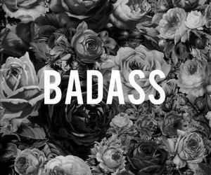 badass, flowers, and black and white image