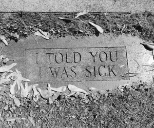sick, sad, and quotes image