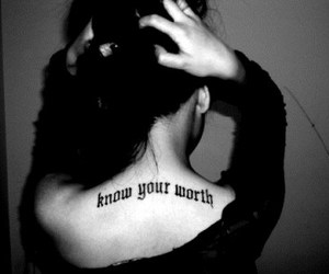 tattoo, quotes, and worth image