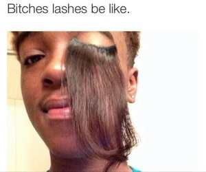 funny, lashes, and bitch image