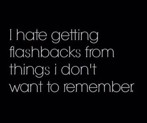 flashback, quote, and hate image