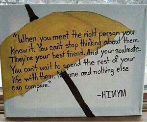 himym, quote, and how i met your mother image