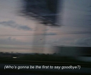 grunge, goodbye, and quotes image