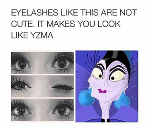 funny, yzma, and eyelashes image