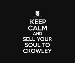 crowley, keep calm, and one love image