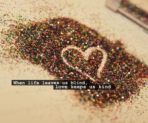 glitter, quote, and heart image