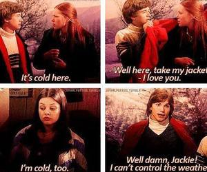 funny, that 70s show, and cold image
