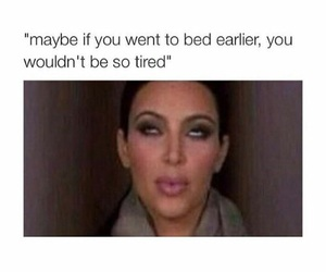 funny, kim, and tired image